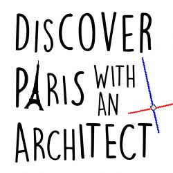 Discover Paris with an Architect